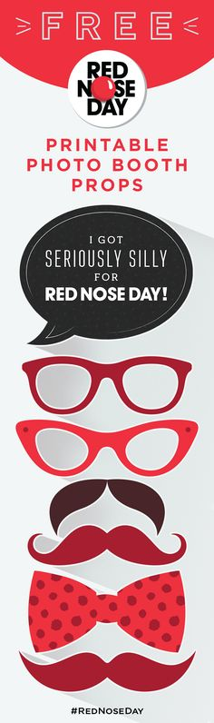 Are you planning a seriously silly #RedNoseDay event? Use these printable props to create the perfect photobooth! Go to rednoseday.org to find out how your FUN-raising helps kids in need. | Red Nose Day USA