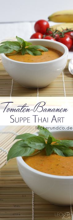 Tomaten Bananen Suppe mit Thai Curry | vegan