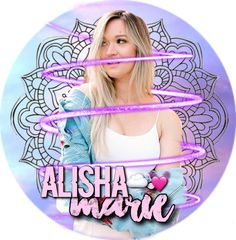 My Alisha Marie edit 3/2/18 ☁️