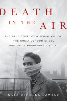 Cover image for Death in the Air by Kate Winkler Dawson ISBN 978-0-316-50686-1