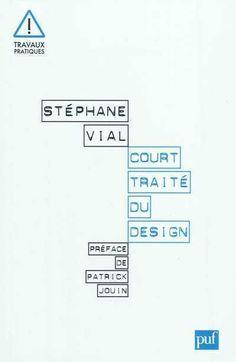Court traité du design - Vial Stéphane - Librairie Mollat Bordeaux