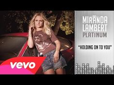 This is perfect for my First Dance Song.  Miranda Lambert - Holding On to You (Audio)