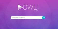 Owli, una plataforma para escuchar música online gratis http://j.mp/25bNRZo |  #Musica, #Noticias, #Owli, #Sobresalientes, #Streaming, #Tecnología, #YouTube