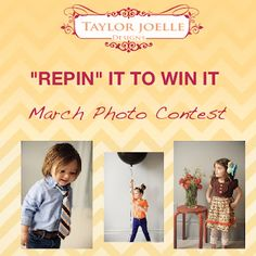 Details for the March Photo Contest are over at the Taylor Joelle Blog. http://www.taylorjoelleblog.com/2012/03/repin-it-to-win-it-march-photo-contest.html