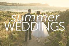 Summer loving makes for gorgeous weddings.