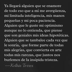 Alguien... #frases #love #frasesdevida #quotes #amores #gente #catracho #honduras #honduran #literature #literatura #positive #positivity #español #poetry #poetrycommunity #lovequotes #lavitaèbella #escritor #kelbintorreshn