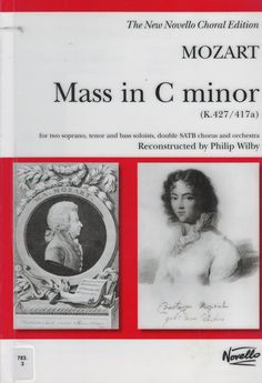 Mass in C Minor the last musical setting of the mass by Wolfgang Amadeus Mozart (not counting his Requiem Mass left unfinished at his death). He composed it in Vienna in 1782 and 1783