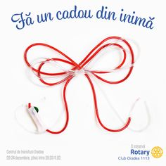 """Rotary Club Oradea 1113 vă invită să vă alăturaţi iniţiativei """"Fă un cadou din inimă!"""" în perioada 9 şi 24 decembrie şi să donezi sînge de luni pînă vineri între orele 8 şi 11 la Centrul de transfuzie sanguină Oradea (strada Louis Pasteur nr. 30)."""