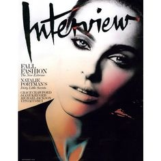 Interview Cover September 2009 Shot #1 - MyFDB ❤ liked on Polyvore featuring backgrounds, models, people, faces, cover, magazine, magazine covers and natalie portman