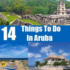 Top 14 Things To Do In Aruba