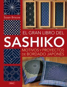 El gran libro del Sashiko: motivos y proyectos de bordado japonés                                                                                                                                                     Más