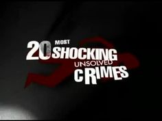 20 Most Shocking Unsolved Crimes (Full Documentary)