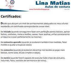 Receba um certificado de acordo com as suas habilitações nas aulas de costura Lina Matias.