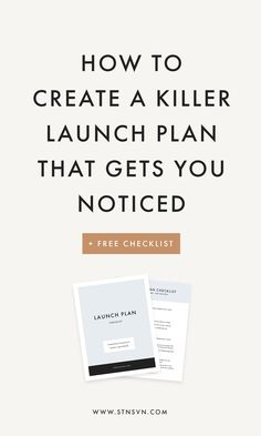 How to Create a Killer Launch Plan That Gets You Noticed | branding tips | web design resources | website design | branding identity | blogging for beginners | entrepreneur tips | Instagram theme | social media marketing