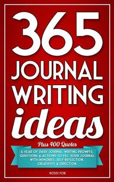 365 Journal Writing Ideas: A year of daily journal writing prompts, questions & actions to fill your journal with memories, self-reflection, creativity & direction. writing, writing ideas, creative writing ideas Blog Topics