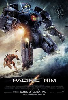 Pacific Rim Movie Poster. This movie was incredible!  Best one of the summer :) Graphics, acting, plot, effects, characters, all amazing!