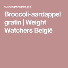 Broccoli-aardappelgratin | Weight Watchers België