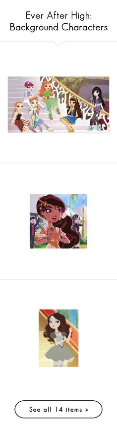 """Ever After High: Background Characters"" by grandmasfood ❤ liked on Polyvore"