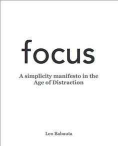 focus by Leo Babauta, http://www.amazon.com/dp/B0049B32AQ/ref=cm_sw_r_pi_dp_Ypr2ub0PHTSHF