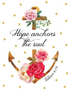Hope Anchors The Soul – Hebrews - Seeds of Faith Favorite Bible Verses, Bible Verses Quotes, Bible Scriptures, Prayer Verses, Bible Art, Scripture Verses, Faith Quotes, Hope Anchor, God Is Good