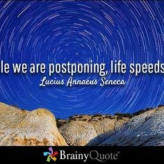 The more we postpone things in life the less things we accomplish. Quotes To Live By, Life Quotes, Brainy Quotes, Friday Feeling, South Dakota, Quote Of The Day, Insta Like, Life Lessons, Inspirational Quotes