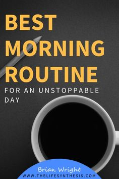 Are you interesting in forming the best morning routine possible? We are what we repeatedly do, and having the best morning routine under your belt is key.