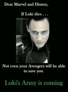You've been warned ~~~~ FIGHT! FOR LOKI!<<<we will kill marvel if Loki actually dies and is not resurrected Loki Thor, Loki Laufeyson, Tom Hiddleston Loki, Marvel Avengers, Marvel Comics, Marvel Jokes, Marvel Funny, Avengers Memes, Loki Funny