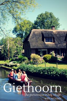 Giethoorn, one of the most beautiful villages in the world including tips for your visit! #giethoorn #netherlands #bucketlist
