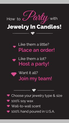 How to party with Jewelry In Candles.  https://www.jewelryincandles.com/store/brittnitrawick/