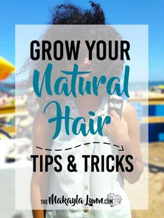 After a year and 3 months of transitioning and my #BigChop in March, I am excited to share some tips & tricks that I've learned help GROW your #NaturalHair!   Click on the picture to read more and visit: themakaylalynn.com to stay in touch!