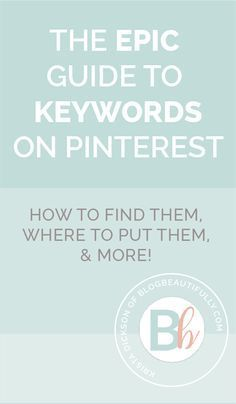 Confused by keywords on Pinterest? This epic guide has everything you need to know! Where to find the perfect keywords (and the Smart Search hack you'll wish you'd heard of MONTHS ago), plus the 6 key places to put keywords on Pinterest. Click through for all the details!