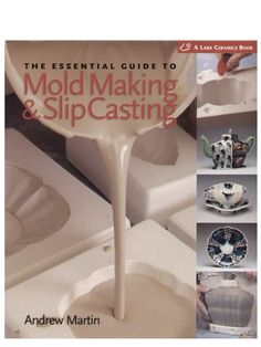The Essential Guide to Mold Making & Slip Casting (A Lark Ceramics Book) – Professionell Reinigen Ceramic Studio, Ceramic Clay, Ceramic Pottery, Clay Studio, Ceramic Techniques, Pottery Techniques, Cerámica Ideas, Plaster Molds, Fire Clay