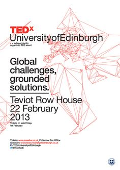 TEDx UofEdinburgh: Global Problems, Grounded Solutions by Josh Peter, via Behance