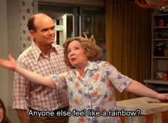 """Here's to you, Kitty Forman. 12 Reasons Kitty Forman From """"That Show"""" Is The Best Mom In History Steven Hyde, Film Quotes, Funny Quotes, That 70s Show Quotes, Thats 70 Show, Quote Aesthetic, Aesthetic Pics, Mood Pics, Playlists"""