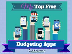Top 5 Budgeting Apps from Celebrating Financial Freedom
