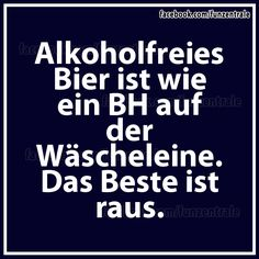 Bier....
