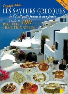 Livre Voyage dans les saveurs grecques de l'Antiquité jusqu'à nos jours avec plu