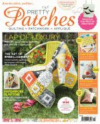 Issue 7, Pretty Patches Magazine We're not ready to say goodbye to sunshine yet, here at Pretty Patches HQ, so we're planning for an Indian summer with vibrant projects to prolong that holiday feeling into the autumn months. But there's no denying that September hails the start of a new term and a return to work, so we've also got some brilliant back-to-school makes too. Plus, you'll find a mix of designer interviews, handy techniques and tutorials, new fabric collections based on woodland…