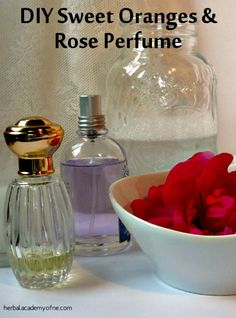 How to Make DIY Sweet Oranges & Rose Perfume