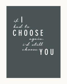 I Choose You  3 8x10 Wedding / Anniversary Print by FRESHPAiGE, $8.00 #weddinganniversary #gift