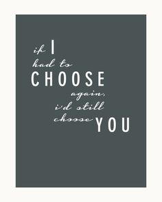 I Choose You  3 8x10 Wedding / Anniversary Print by FRESHPAiGE, $8.00