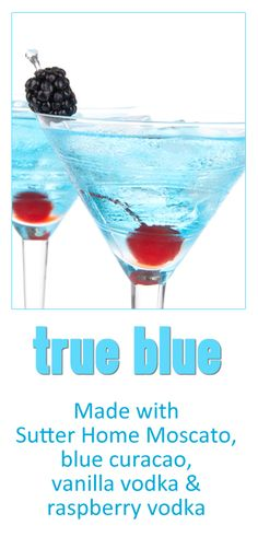 Do you love a blue cocktail? Try True Blue! Made with Sutter Home #Moscato #wine