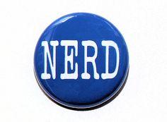 Nerd - Blue Pinback Button Badge 1 inch