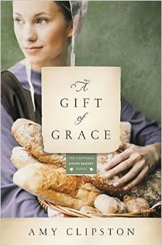 A Gift of Grace by Amy Clipston on www.amishwisdom.com