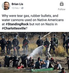 The only people who would care Nazis are being treated that way are Nazis; as opposed to everyone being offended by Standing Rock. What does that tell you about who's in charge? Whatever Forever, Intersectional Feminism, Pro Choice, Equal Rights, Faith In Humanity, Social Issues, Social Justice, In This World, Equality