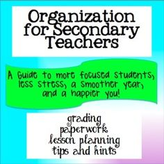 Classroom Organization for Secondary Teachers: A Guide to