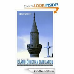 The Case for Islamo-Christian Civilization by Richard W. Bulliet. $19.01. Author: Richard W. Bulliet. 199 pages. Publisher: Columbia University Press (October 6, 2004)