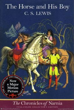 e The Horse and His Boy full-color paperback edition, illustrated by Pauline Baynes