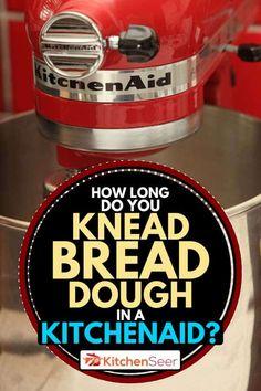 Kitchen Aide, Kitchen Aid Recipes, Kitchen Tools, Kitchenaid Bread Recipe, Kitchenaid Mixer, Stand Mixer Recipes, Knead Bread Recipe, Bread Maker Recipes, Kneading Dough