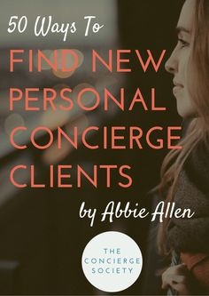 """There are two ways to Join Us! 1. Become a Member of the Concierge Secret Society Become a member of The Concierge Secret Society to receive access to amazing resources and support from Abbie and your fellow members. 2. Sign Up For Free Resources Subscribe below to receive ourFREE eBook """"50 Ways To Find New Personal Concierge Clients"""" PLUS a …"""